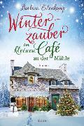 Cover-Bild zu Winterzauber im kleinen Café an der Mühle von Erlenkamp, Barbara