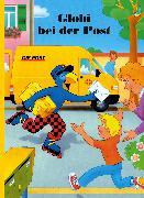 Cover-Bild zu Globi bei der Post von Strebel, Guido (Text von)