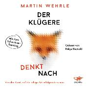 Cover-Bild zu Wehrle, Martin: Der Klügere denkt nach (Audio Download)