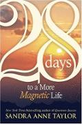Cover-Bild zu 28 Days to a More Magnetic Life von Taylor, Sandra Anne