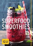 Cover-Bild zu Guth, Christian: Superfood-Smoothies