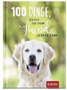 Cover-Bild zu 100 Dinge, die man von einem Hund lernen kann von Groh Redaktionsteam (Hrsg.)