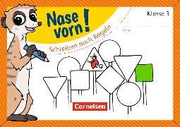 Cover-Bild zu Nase vorn! - Deutsch 3. Schuljahr. Schreiben nach Regeln. Übungsheft von Rendtorff-Rossnagel, Annemarie