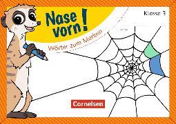 Cover-Bild zu Nase vorn! - Deutsch 3. Schuljahr. Wörter zum Merken. Übungsheft von Rendtorff-Rossnagel, Annemarie