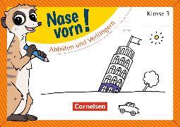 Cover-Bild zu Nase vorn! - Deutsch 3. Schuljahr. Schwingen, verlängern und ableiten. Übungsheft von Rendtorff-Rossnagel, Annemarie