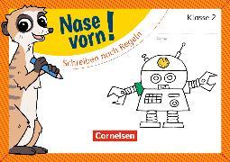Cover-Bild zu Nase vorn! - Deutsch 2. Schuljahr. Schreiben nach Regeln. Übungsheft von Rendtorff-Rossnagel, Annemarie