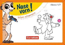 Cover-Bild zu Nase vorn! - Deutsch 2. Schuljahr. Silben schwingen. Übungsheft von Rendtorff-Rossnagel, Annemarie
