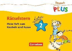 Cover-Bild zu Deutsch plus - Rätselstern 2. Schuljahr. Mein Heft zum Knobeln und Raten von Rendtorff-Roßnagel, Annemarie
