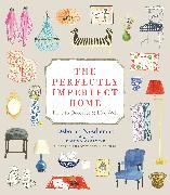 Cover-Bild zu The Perfectly Imperfect Home von Needleman, Deborah
