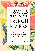 Cover-Bild zu Travels Through the French Riviera von Johnson, Virginia