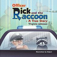 Cover-Bild zu Officer Rick and the Raccoon -- A True Story von Johnson, Virginia