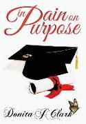 Cover-Bild zu In Pain on Purpose von Clark, Donita J
