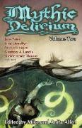 Cover-Bild zu Mythic Delirium: Volume Two (eBook) von Yolen, Jane