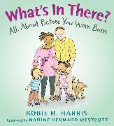 Cover-Bild zu What's in There? von Harris, Robie H.