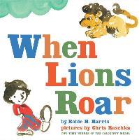 Cover-Bild zu When Lions Roar von Harris, Robie H.