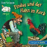 Cover-Bild zu Findus und der Hahn im Korb (Audio Download) von Nordqvist, Sven