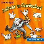Cover-Bild zu Aufruhr im Gemüsebeet (Audio Download) von Nordqvist, Sven