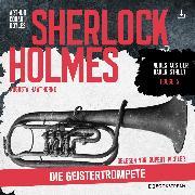 Cover-Bild zu eBook Sherlock Holmes: Die Geistertrompete