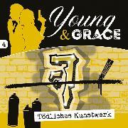 Cover-Bild zu eBook Tödliches Kunstwerk (Young & Grace 4)