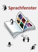 Cover-Bild zu Sprachfenster. Lehrmittel für den Unterricht auf der Unterstufe / Sprachfenster von Büchel, Elsbeth