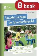 Cover-Bild zu eBook Soziales Lernen im Sportunterricht Klasse 1-4