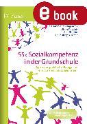 Cover-Bild zu eBook 55x Sozialkompetenz in der Grundschule