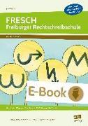 Cover-Bild zu eBook FRESCH - Freiburger Rechtschreibschule