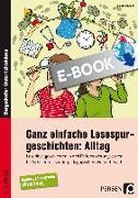 Cover-Bild zu eBook Ganz einfache Lesespurgeschichten: Alltag