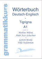 Cover-Bild zu Wortschatz Deutsch-Englisch-Tigrigna Niveau A1 von Beraki, Goitom