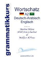 Cover-Bild zu Wörterbuch A2 Deutsch-Arabisch-Englisch von Abdel Aziz-Schachner, Marlene Milena