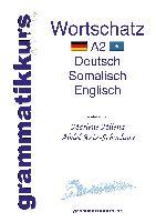 Cover-Bild zu Wörterbuch Deutsch - Somalisch- Englisch A2 von Abdel Aziz-Schachner, Marlene