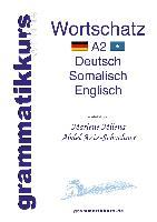 Cover-Bild zu Wörterbuch Deutsch - Somalisch- Englisch A2 (eBook) von Abdel Aziz-Schachner, Marlene