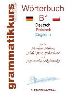 Cover-Bild zu Wörterbuch Deutsch - Polnisch - Englisch Niveau B1 (eBook) von Abdel Aziz-Schachner, Marlene