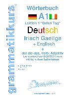 Cover-Bild zu Wörterbuch Deutsch - Irisch Gaeilge - Englisch Niveau A1 von Schachner, Marlene