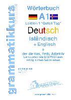 Cover-Bild zu Wörterbuch Deutsch - Isländisch - Englisch Niveau A1 von Schachner, Marlene
