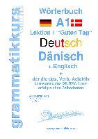 Cover-Bild zu Wörterbuch Deutsch - Dänisch - Englisch Niveau A1 von Akom, Edouard
