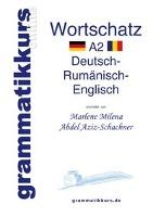 Cover-Bild zu Wörterbuch Deutsch - Rumänisch - Englisch Niveau A2 von Abdel Aziz-Schachner, Marlene Milena