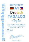 Cover-Bild zu Wörterbuch Deutsch - Tagalog - Englisch A1 von Schachner, Marlene
