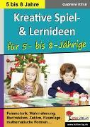 Cover-Bild zu Kreative Spiel- und Lernideen für 5- bis 8-Jährige (eBook) von Klink, Gabriele