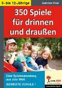 Cover-Bild zu 350 Spiele für drinnen und draußen (eBook) von Klink, Gabriele