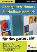 Cover-Bild zu Kindergarten- & Schulhausschmuck für das ganze Jahr (eBook) von Klink, Gabriele