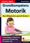 Cover-Bild zu Grundkompetenz Motorik (eBook) von Klink, Gabriele