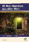 Cover-Bild zu 20 Mini-Märchen aus aller Welt von Klink, Gabriele