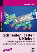 Cover-Bild zu Schneiden, Falten & Kleben (eBook) von Klink, Gabriele