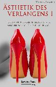 Cover-Bild zu Ästhetik des Verlangens I (eBook) von Lassier, Victor