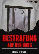 Cover-Bild zu Bestrafung auf der Burg (eBook) von Schwarz, Soraya