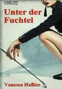 Cover-Bild zu Unter der Fuchtel von Haßler, Vanessa
