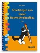 Cover-Bild zu Arbeitsbögen zum Kieler Rechtschreibaufbau. Teil 1 von Jansen, Birgit