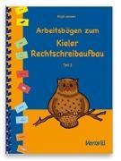 Cover-Bild zu Arbeitsbögen zum Kieler Rechtschreibaufbau. Teil 3 von Jansen, Birgit