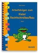 Cover-Bild zu Arbeitsbögen zum Kieler Rechtschreibaufbau. Teil 2 von Jansen, Birgit